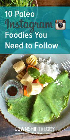 10 Paleo Instagram Foodies You Need to Follow. #paleo