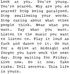 Life. Stop taking it so seriously and enjoy.