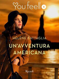 Segnalazione - UN'AVVENTURA AMERICANA di Hélène Battaglia http://lindabertasi.blogspot.it/2016/11/segnalazione-unavventura-americana-di.html
