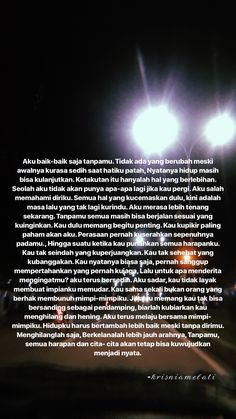 Quotes Lucu, Cinta Quotes, Quotes Galau, Eye Quotes, Story Quotes, Words Quotes, Qoutes, Jodoh Quotes, It Will Be Ok Quotes