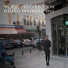 PRE-FALL YUBE MADRID  www.yubemadrid.com