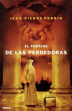 El paraíso de las perdedoras (Umbriel thriller): Amazon.es: Jean-Pierre Perrin, Roser Vilagrassa Sentís: Libros