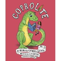 #Book Review of #Coprolite from #ReadersFavorite - https://readersfavorite.com/book-review/coprolite  Reviewed by Jack Magnus for Readers' Favorite  Coprolite: A Really Crappy Story is a children's education picture book written by Lori Gesch and illustrated by her and Michael Dunne. The author's subject is poo, and she delves into more science and scientific fact about that subject than one would ever dream possible, while at the same time entertaining the reader in this funny and though...