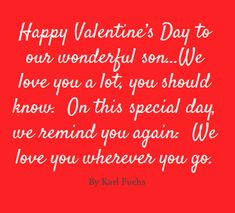 Happy Valentineu0027s Day To Our Son