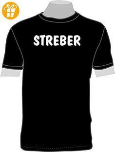 STREBER; T-Shirt; schwarz; unisex; 54/56; Gr. XL - Shirts mit spruch (*Partner-Link)