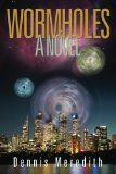 Free Kindle Book -  [Science Fiction][Free] Wormholes