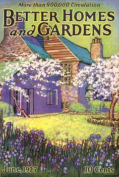 Better Homes and Gardens 1927-06 http://www.pinterest.com/h3likon/landscapes/