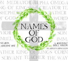 Heart of Mary Women's Fellowship- Names of God free Catholic Women's Bible Study- daily devotions sent to your inbox and a free to print study journal! Youth Group Lessons, Study Journal, Names Of God, King Of Kings, Daily Devotional, Catholic, Religion, The Creator, Mary