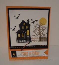 Stampin' Up!- It's a spooky haunted house  & the perfect Halloween card!  Check out these new sets- 'Halloween Scares' & 'Halloween Treats'!!