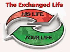 Food For Your Spirit: The Exchanged Life