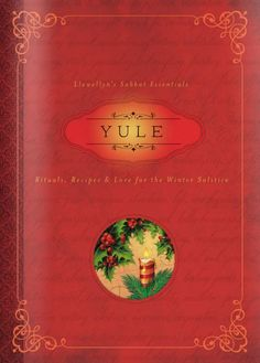 Yule Rituals, Recipes and Lore For The Winter Solstice by Susan Pesznecker - is a fantastic book part of the Llewellyn Sabbat Essentials Series. Yule—also known as the Winter Solstice—is celebrated wh