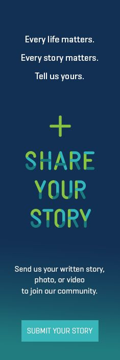 There is power in sharing your story! There's comfort in knowing we are not alone. If you're a cancer patient or survivor or you're a loved one, a caregiver, or a friend, Fred Hutch would like to hear from you. Every life matters. every story matters.