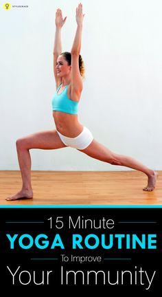 15 Minute Yoga Routine To Improve Your Immunity