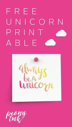 Free unicorn quote printable!