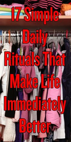 17 Simple Daily Rituals That Make Life Immediately Better Little steps can improve our lives dramatically. These little things can make us more organized, more healthy, and all-around a happier person. Do It Yourself Organization, Life Organization, 1000 Lifehacks, Simple Living, Things To Know, Better Life, Getting Organized, Clean House, Self Help