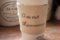 Procrastinate later