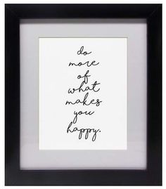 PTM Images Do More II Framed Giclee Print - 13\\ x15\\ What Makes You Happy, Are You Happy, Bathroom Design Tool, Tool Design, Accent Colors, Giclee Print, Make It Yourself, Frame, How To Make