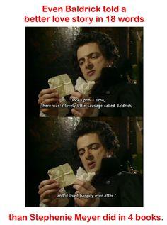 I love Baldrick