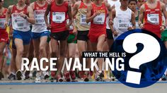 Everything You Never Needed To Know About Racewalking