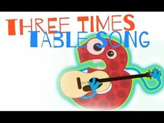 Skip counting by 3's song - cute! Three Times Table with Mr. DeMaio