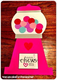 "A Cupcake for the Teacher: Valentine, I ""Chews"" You! & an Incentive Idea"