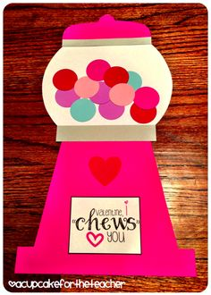 "A Cupcake for the Teacher: Valentine, I ""Chews"" You! & an Incentive Idea"