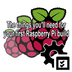 10 things you'll need for your first Raspberry Pi build Rasberry Pi, Robot Kits, Raspberry Pi Projects, Technology World, Arduino Projects, About Me Blog, Language, Teaching, Software