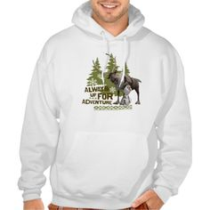 Always up for Adventure Hooded Pullover