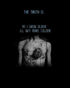 I'll get more Colder #depressedsoul #darkness #darkevil #darkness rules
