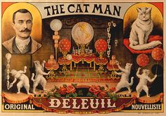"""""""The Cat Man"""" - Circus poster by Louis Galice, 1900"""