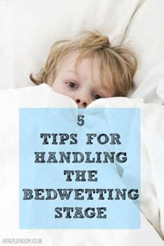 5 tips for handling the bedwetting stage #ad #confidentkids247