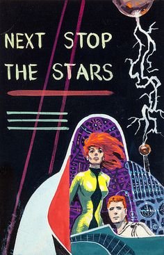 Next Stop the Stars, preliminary paperback cover by Ed Emshwiller (EMSH) | by Tom Simpson