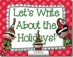 Holiday Writing Freebie from Teaching with Love and Laughter