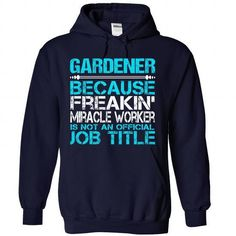 Awesome Tee For Gardener T Shirts, Hoodies Sweatshirts. Check price ==► http://store.customtshirts.xyz/go.php?u=https://www.sunfrog.com/No-Category/Awesome-Tee-For-Gardener-3981-NavyBlue-Hoodie.html?41382