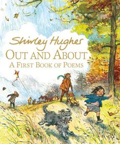 Book Of Poems, Poetry Books, Shirley Hughes, Collection Of Poems, Book People, Thing 1, Chapter Books, Children's Book Illustration, Book Illustrations