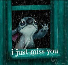 I Just Miss You love quotes cute friends movies miss you sad lonely depressed stitch raining lilo and stich Just Missing You, I Just Miss You, Missing You Quotes, I Miss U, Miss You Friend Quotes, Miss You Funny, Ohana, Cute Quotes, Sad Quotes