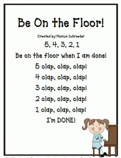 Classroom Freebies Too: A Transition Chant Freebie! I would change it and clap 5 times for 5, 4 for 4 etc.