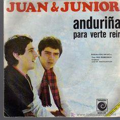 Anduriña ; Para verte reir [Grabación sonora] / Juan y Junior.-- Madrid : Zafiro, D.L. 1968. 1GS/M/44