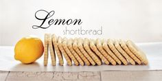 Treat of the Week:  Lemon Shortbread — Today's Nest