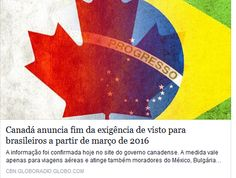 Canadá anuncia fim da exigência de visto para brasileiros a partir de março de 2016  #canada  #visto
