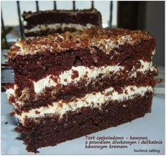 Kuchnia Sabiny: Tort czekoladowo - kawowy z powidłem śliwkowym i delikatnie kawowym kremem