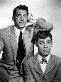 Jerry Lewis and Dean Martin. One of the best comedy duos.