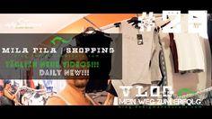 MIA MILA UND FILA | VLOG 29 | SHOPPING