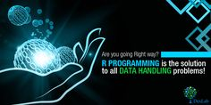 #Rprogramming can give all the right answers to all data management problems, given the fact that the #datascientist asks the right question. To put it in a nutshell, R stands for the Right choice in data mining. Learn R programming to be right as data is seldom wrong unless the eye looking at them is!