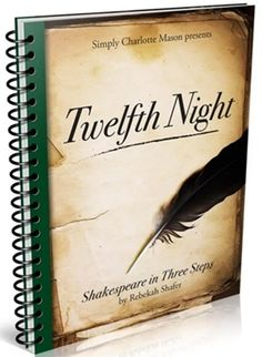 Shakespeare in Three Steps: Twelfth Night — Simply Charlotte Mason Shakespeare Stories, Shakespeare Plays, William Shakespeare, The Comedy Of Errors, Classical Education, Twelfth Night, Charlotte Mason, Middle School Art, High School