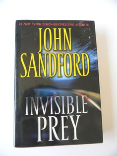 Invisible Prey by John Sandford (2007, Hardcover)