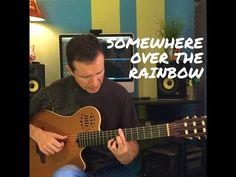 Somewhere Over The Rainbow - Fingerstyle - YouTube