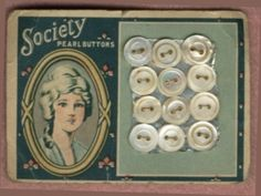 "(::) ""Society"" Pearl Buttons vintage card. {As pinned by DiaNNe W. - ""Vintage Button Cards (::) COLONIAL"""