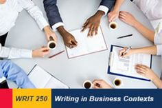 Writing 250: Writing in Business Contexts. #queensu