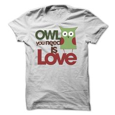 Owl you need is love Earth Day 2016 T-Shirts, Hoodies, Sweatshirts, Tee Shirts (19$ ==► Shopping Now!)